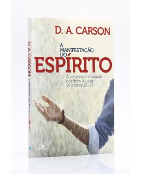 A Manifestação do Espírito | D. A. Carson