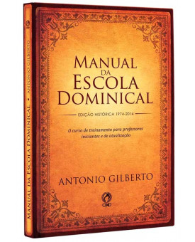 Manual da Escola Dominical | Antonio Gilberto