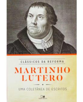 Martinho Lutero | Clássicos da Reforma