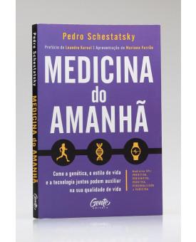 Medicina do Amanhã | Pedro Schestatsky