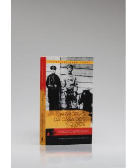 Clássicos Para Todos | Memórias da Casa Dos Mortos | Fiódor Dostoiévski