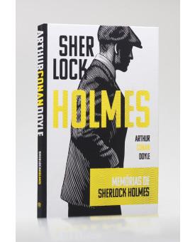 Memórias de Sherlock Holmes | Capa Dura | Arthur C. Doyle