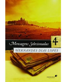 Mensagens Selecionadas 4 | Hernandes Dias Lopes