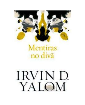 Mentiras no Divã | Irvin D. Yalom