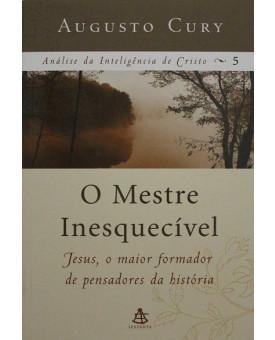 Mestre Inesquecível | Augusto Cury