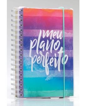 Meu Plano Perfeito | Capa Cores | Planner Permanente
