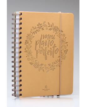Meu Plano Perfeito | Capa PU | Planner Permanente