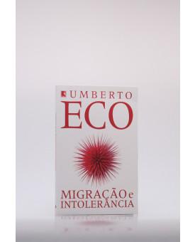 Migração e Intolerância | Umberto Eco