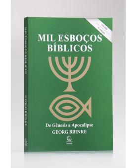 Mil Esboços Bíblicos | 4º Edição | Georg Brinke