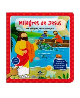 Um Livro para Pintar com Agua | Milagres de Jesus