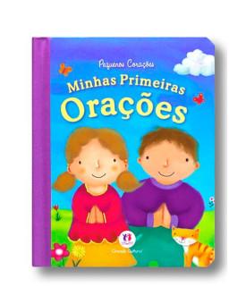 Pequenos Corações Minhas | Primeiras Orações | Ciranda Cultural