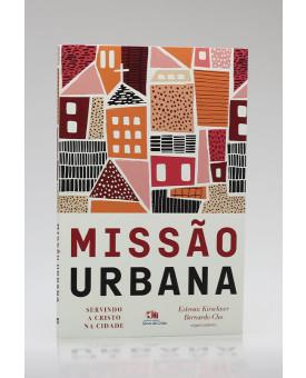 Missão Urbana | Estevan Kirschner