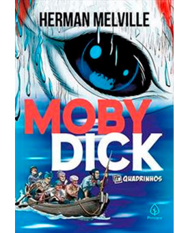 Moby Dick   Em Quadrinhos   Herman Melville