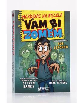 Mordidas na Escola - Vambizomem   Steven Banks