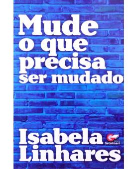 Mude O Que Precisa Ser Mudado | Isabela Linhares