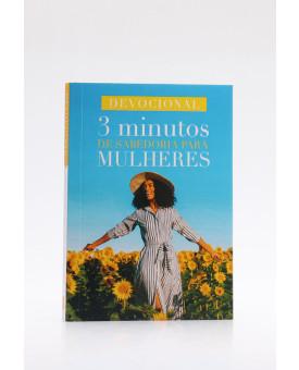 Devocional | 3 Minutos de Sabedoria Para Mulheres | Girassol