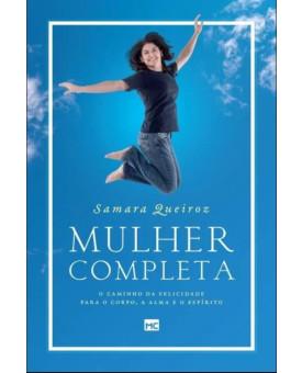 Mulher Completa   Samara Queiroz