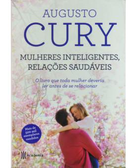 Mulheres Inteligentes Relações Saudáveis 2 ED | Augusto Cury