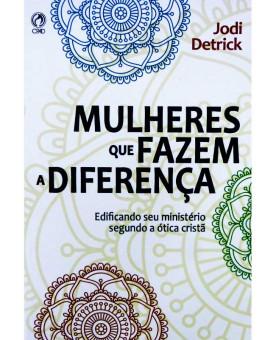 Mulheres que Fazem a Diferença | Jodi Detrick