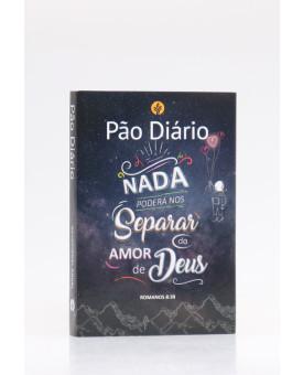 Pão Diário   Vol.25   Nada Poderá Nos Separar Amor de Deus