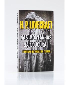 Nas Montanhas da Loucura e Outras Histórias de Terror | Edição de Bolso | H. P. Lovecraft