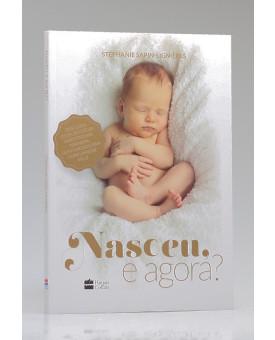 Nasceu, e Agora? | Stéphanie Sapin-Lignières