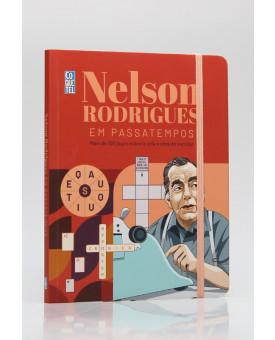 Nelson Rodrigues Em Passatempos | Ediouro