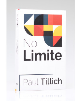 No Limite | Paul Tillich