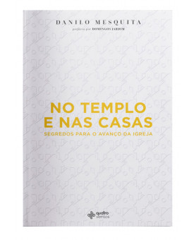 No Templo e nas Casas | Danilo Mesquita