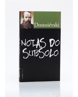 Notas do Subsolo | Edição de Bolso | Dostoiévski