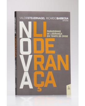 Nova Liderança   Valdir Steuernagel e Ricardo Barbosa