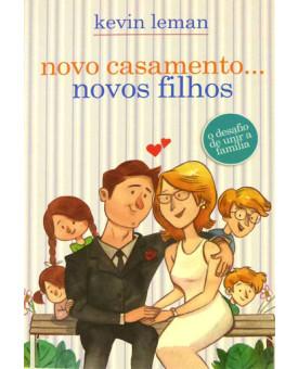 Novo Casamento, Novos Filhos | Kevin Leman