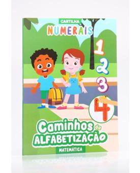Cartilha Numerais   Caminhos da Alfabetização   Matemática