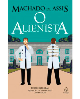 O Alienista | Machado de Assis