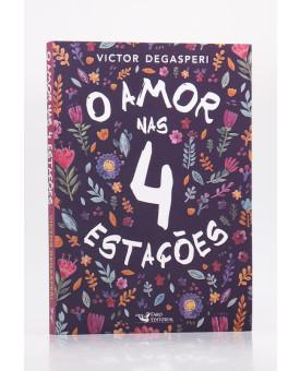 O Amor Nas 4 Estações | Victor Degasperi