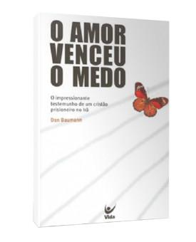 O Amor Venceu O Medo | Dan Baumann