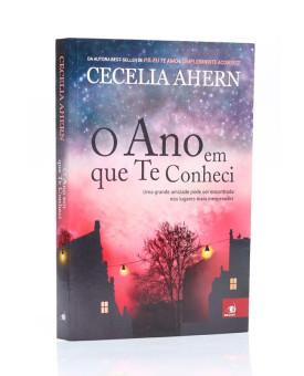 O Ano Em Que Te Conheci | Cecelia Ahern