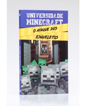 Universidade Minecraft | O Ataque dos Esqueletos | Winter Morgan