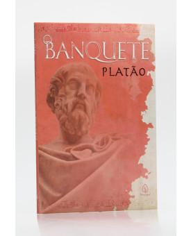 O Banquete | Platão