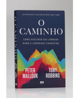 O Caminho | Peter Mallouk e Tony Robbins