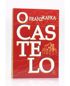 O Castelo | Franz Kafka