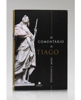 O Comentário de Tiago | Douglas J. Moo