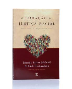 O Coração da Justiça Racial | Brenda Salter McNeil e Rick Richardson