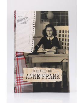O Diário de Anne Frank | Anne Frank | Edição Histórica