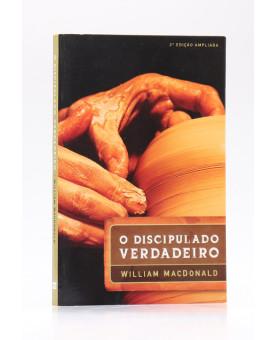 O Discipulado Verdadeiro | William MacDonald