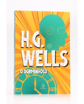 O Dorminhoco | H. G. Wells