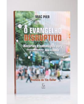 O Evangelho Disruptivo | Mac Pier