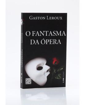 O Fantasma da Ópera | Edição de Bolso | Gaston Leroux