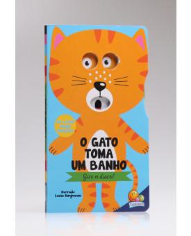 Gire o Disco! | O Gato Toma um Banho | Todolivro