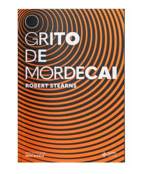 O Grito de Mordecai | Roberts Steans